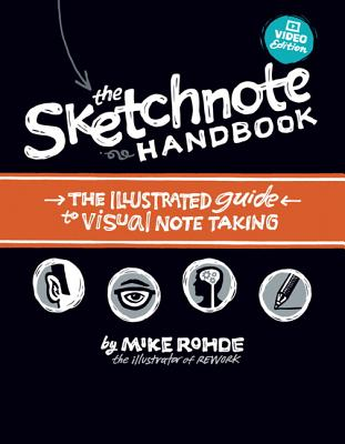 The Sketchnote Handbook Video Edition By Rohde, Mike